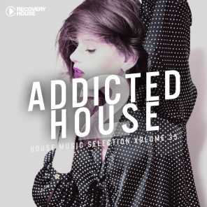 Addicted 2 House, Vol. 35