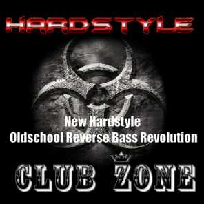 New Hardstyle, Oldschool Reverse Bass Revolution, Vol. 6 (Selected and Mixed by Club ZonE)