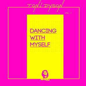 Dancing With Myself, Vol. 1