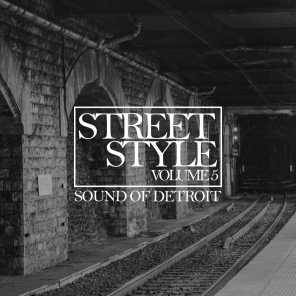 Street Style - Sound of Detroit, Vol. 5