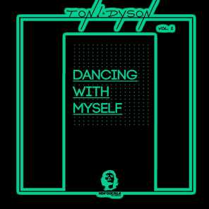 Dancing With Myself, Vol. 2