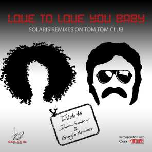Love to Love You Baby (Remixes)