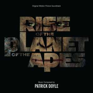 Rise Of The Planet Of The Apes (Original Motion Picture Soundtrack)
