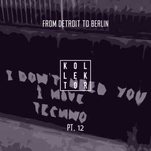 From Detroit to Berlin, Pt. 12
