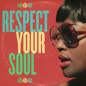 Respect Your Soul