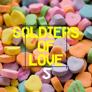 Soldiers of Love 5