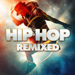 Hip Hop Remixed (Remixes)