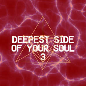 Deepest Side of Your Soul 3