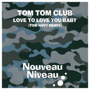 Love to Love You Baby (Tom Novy Remix)