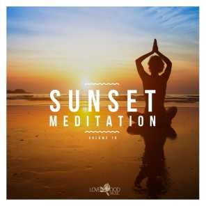 Sunset Meditation - Relaxing Chill Out Music, Vol. 10