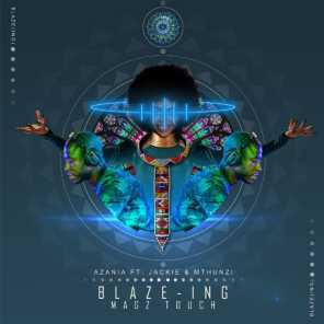 Blaze-ing (Mags Touch)