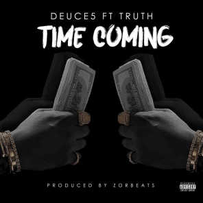 Time Coming (feat. Truth)