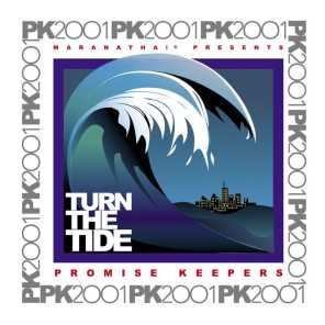 Promise Keepers - Turn The Tide