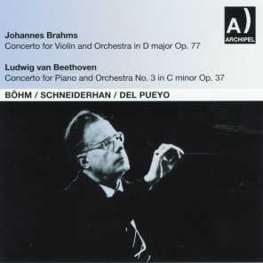 Johannes Brahms: Concerto for Violin and Orchestra In D Major, Op. 77, Ludwig van Beethoven: Concerto for Piano and Orchestra No. 3 In C minor, Op. 37