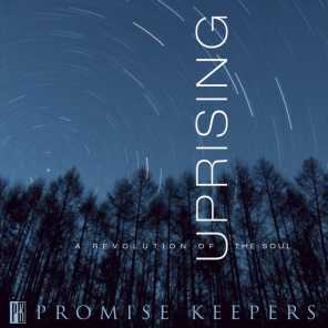 Promise Keepers - Uprising