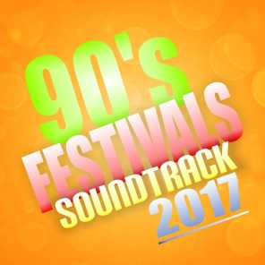 90's Festivals Soundtrack 2017