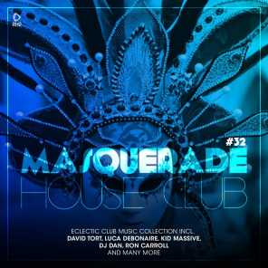 Masquerade House Club, Vol. 32