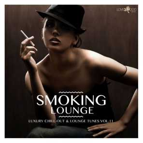 Smoking Lounge - Luxury Chill-Out & Lounge Tunes, Vol. 11