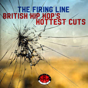 The Firing Line - British Hip Hop's Hottest Cuts