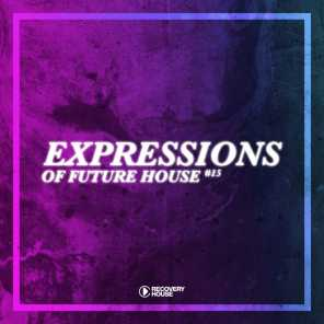 Expressions Of Future House, Vol. 15