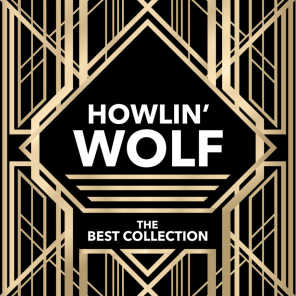 Howlin' Wolf - The Best Collection