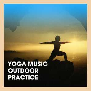 Yoga Music Outdoor Practice