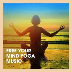 Free Your Mind Yoga Music