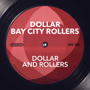 Dollar and Rollers