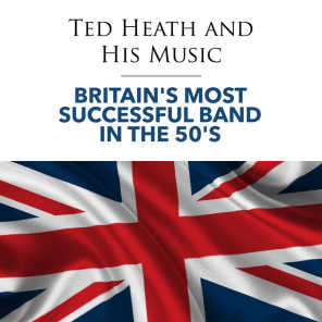 Britain's Most Successful Band in the 50's
