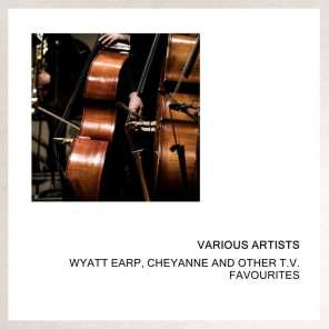 Wyatt Earp, Cheyanne And Other T.V. Favourites