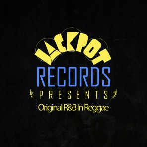 Jackpot Presents Original R&B In Reggae