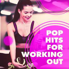 Pop Hits for Working Out