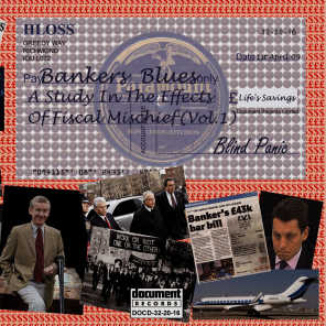 Bankers Blues - A Study in the Effects of Fiscal Mischeif