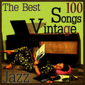 The 100 Best Songs Vintage Vocal Jazz