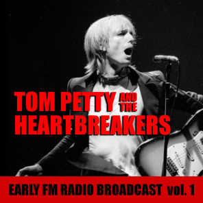 Tom Petty And The Heartbreakers Early FM Radio Broadcast vol. 1
