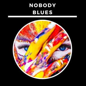 Nobody Blues