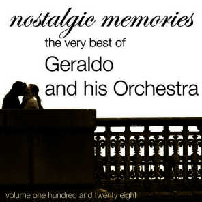 Nostalgic Memories-The Very Best Of Geraldo & his Orchestra-Vol. 128