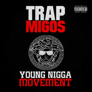Young Nigga Movement