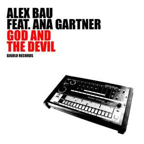 God and the Devil (feat. Ana Gartner)