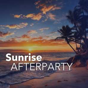 Sunrise Afterparty