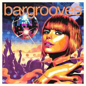 Bargrooves Disco 3.0 (Mixed)