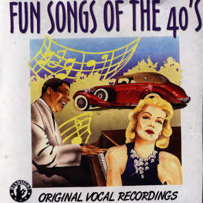 Fun Songs of the 40's