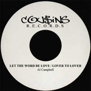 Let the Word Be Love / Lover to Lover - Single