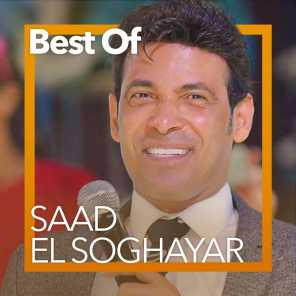 Best Of Saad El Soghayar