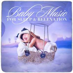 Baby Music for Sleep and Relexation