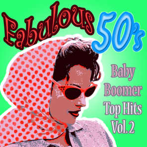 Fabulous 50s Baby Boomers Top Hits Vol 3