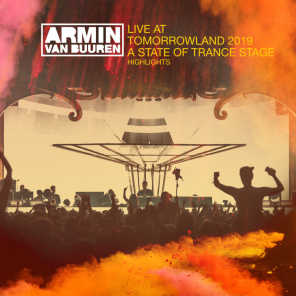 Live at Tomorrowland 2019 (Highlights) [A State Of Trance Stage]