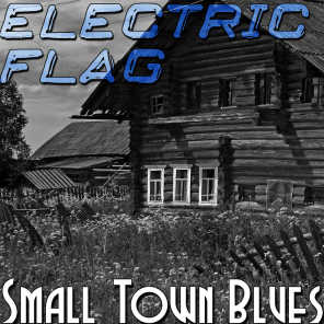 Small Town Blues