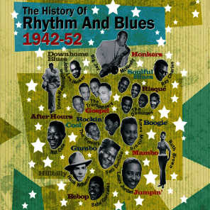 The History of Rhythm & Blues Part Two: 1942-1952 Vol. 2
