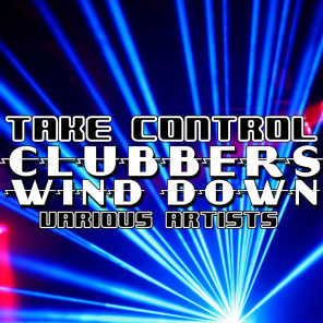 Take Control: Clubbers Wind Down